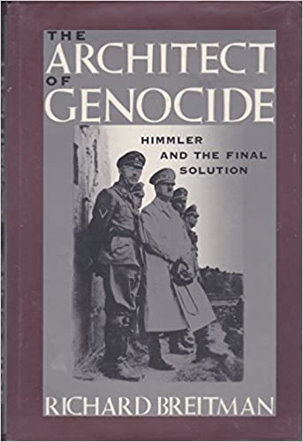 The Architect of Genocide: Himmler and the Final Solution